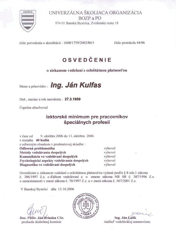 J. Kulfas: Oprávnenia