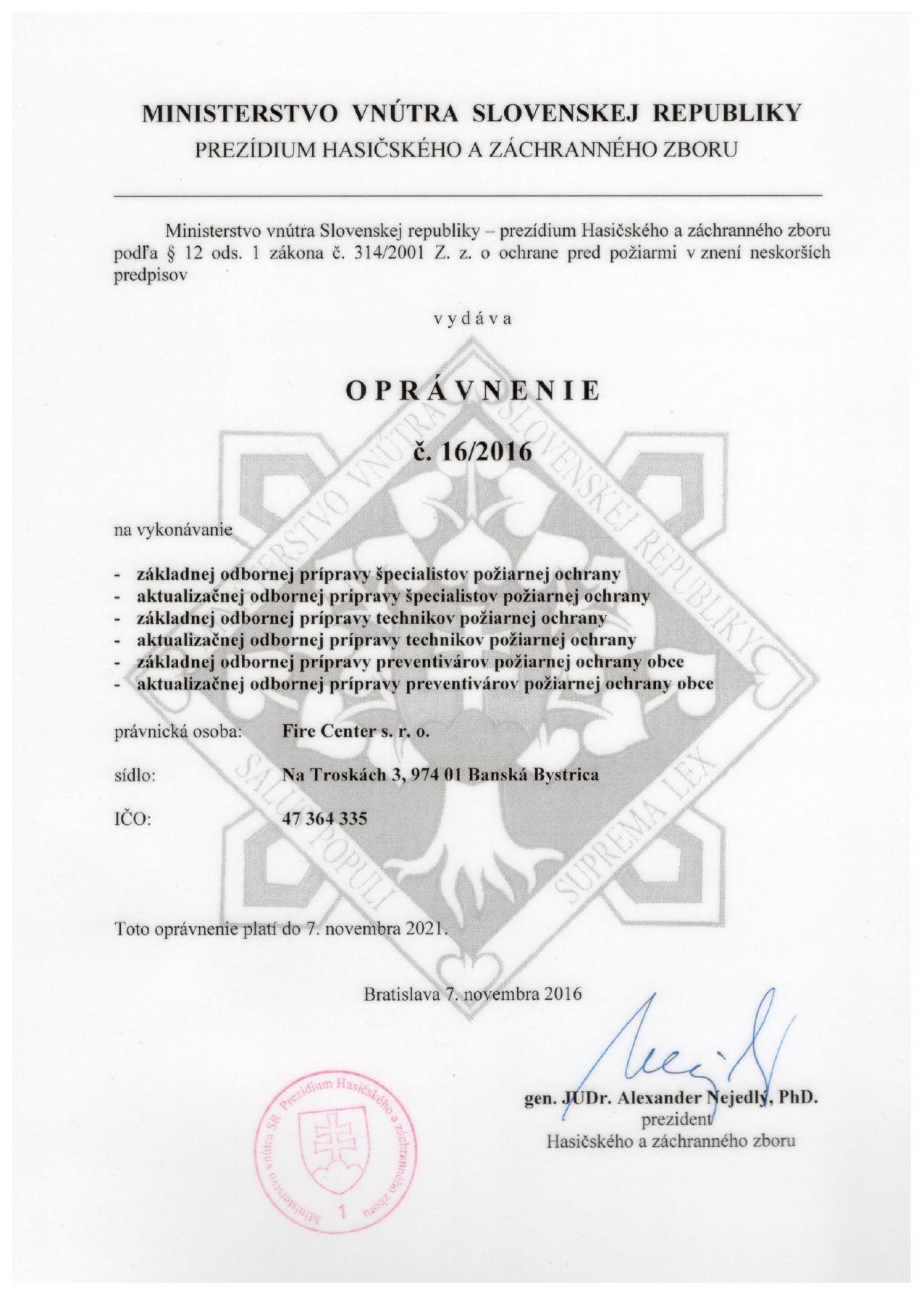 Fire Center s.r.o. - Oprávnenie ŠPO / TPO / PPOO
